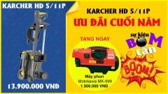 Mua máy phun áp lực Karcher HD 5/11P tặng máy rửa xe Motokawa MK-999 trị giá 1,5 triệu
